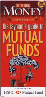 The Laymans Guide To Mutual Funds By Outlook Money